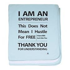 I am an entrepreneur baby blanket