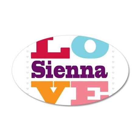 I Love Sienna 20x12 Oval Wall Decal
