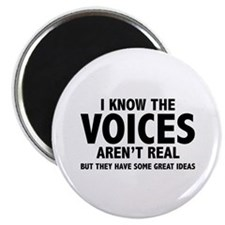 """I Know The Voices Aren't Real 2.25"""" Magnet (10 pac"""