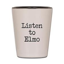 Listen to Elmo Shot Glass