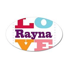 I Love Rayna 35x21 Oval Wall Decal