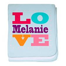 I Love Melanie baby blanket