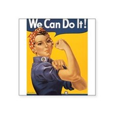 "We Can Do It Square Sticker 3"" x 3"""