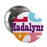 "I Love Madalynn 2.25"" Button (100 pack)"