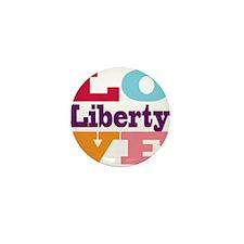 I Love Liberty Mini Button
