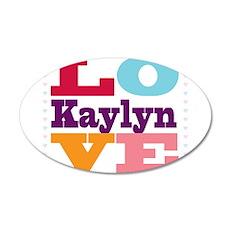 I Love Kaylyn 35x21 Oval Wall Decal