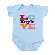 I Love Kayla Infant Bodysuit