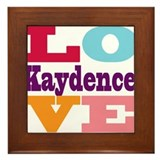 I Love Kaydence Framed Tile