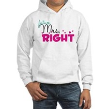 mrs_right_artwork Hoodie