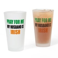 Pray Husband Irish Drinking Glass