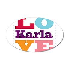 I Love Karla 20x12 Oval Wall Decal