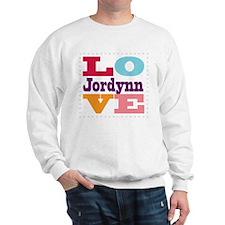I Love Jordynn Sweatshirt