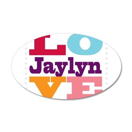I Love Jaylyn 35x21 Oval Wall Decal