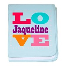 I Love Jaqueline baby blanket