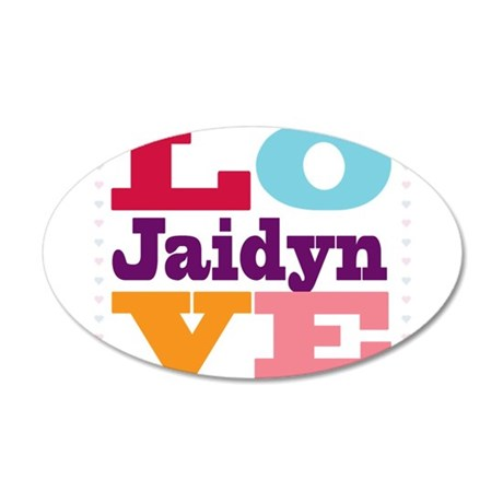 I Love Jaidyn 20x12 Oval Wall Decal