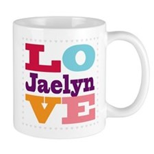 I Love Jaelyn Mug