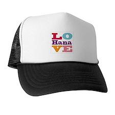 I Love Hana Trucker Hat