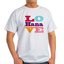 I Love Hana T-Shirt