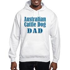 Australian Cattle Dog Dad Hoodie
