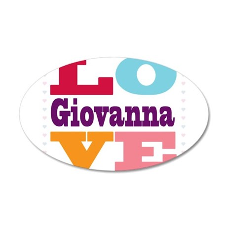 I Love Giovanna 35x21 Oval Wall Decal