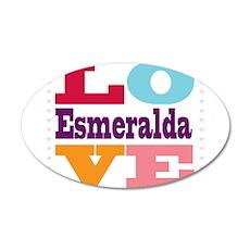 I Love Esmeralda 20x12 Oval Wall Decal