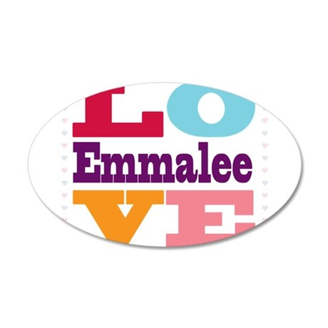 I Love Emmalee 35x21 Oval Wall Decal