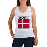 Lucky Enough To Be Dansk Danish Shirt Women's Tank