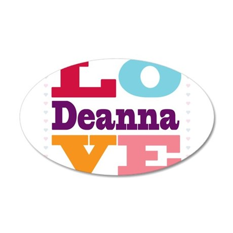 I Love Deanna 35x21 Oval Wall Decal