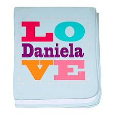 I Love Daniela baby blanket
