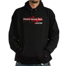 Blood never lies. Hoodie