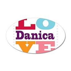 I Love Danica 35x21 Oval Wall Decal
