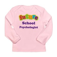 Future School Psychologist Long Sleeve Infant T-Sh