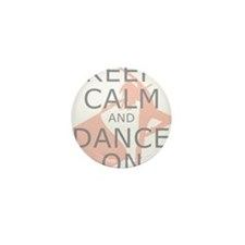 Colorguard Keep Calm and Dance On Meme Mini Button