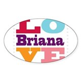 I Love Briana Decal