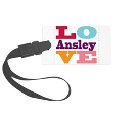 I Love Ansley Luggage Tag