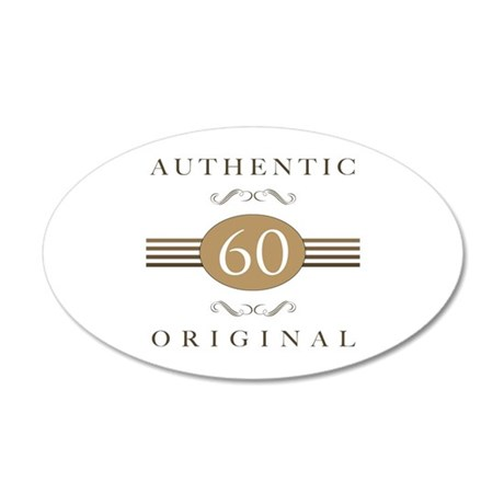 60th Birthday Authentic 20x12 Oval Wall Decal