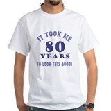 Hilarious 80th Birthday Gag Gifts Shirt