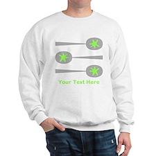 Spoons, Green Custom Text. Sweatshirt