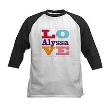 I Love Alyssa Tee