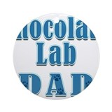 Chocolate Lab Dad Ornament (Round)