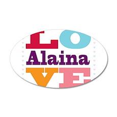 I Love Alaina 35x21 Oval Wall Decal
