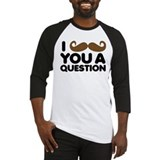 I Mustache You A Question Baseball Jersey