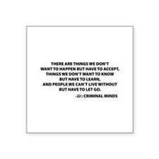 "JJ Quote Criminal Minds Square Sticker 3"" x 3"""