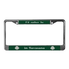 I'd Rather Be In Savasana License Plate Frame