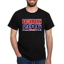 Bachmann President 2016 Crazy Back T-Shirt