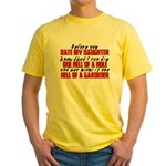 Dig the Hole - Daughter Dating Yellow T-Shirt