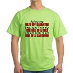 Dig the Hole - Daughter Dating Green T-Shirt