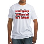 Dig the Hole - Daughter Dating Fitted T-Shirt