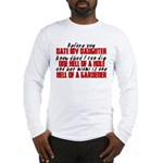 Dig the Hole - Daughter Dating Long Sleeve T-Shirt