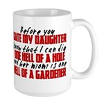 Dig the Hole - Daughter Dating Large Mug